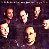 Ray Vega Latin Jazz Sextet: Pa