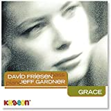 David Friesen and Jeff Gardner: Grace
