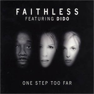 Faithless - One Step Too Far, Pt. 1 - Zortam Music