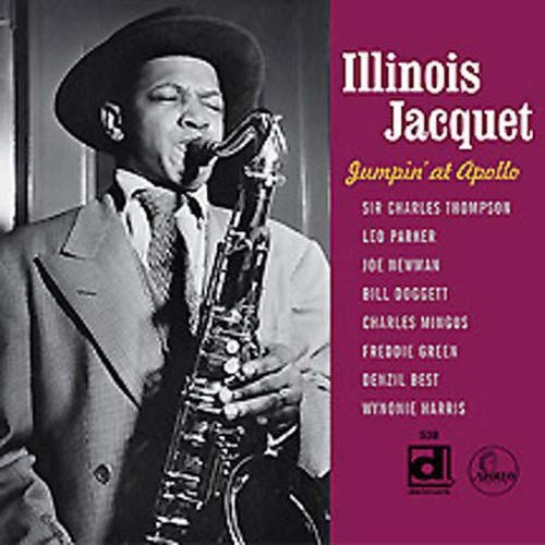 Jumpin' at Apollo: Illinois Jacquet