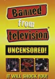 Banned From Television Uncensored! - movie DVD cover picture