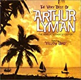 Pochette de l'album pour The Very Best of Arthur Lyman