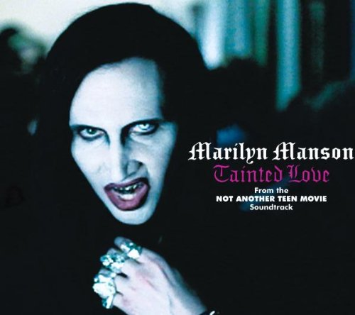 Marilyn Manson - Tainted Love - Zortam Music