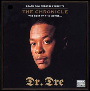 Dr. Dre - Chronicle: Best of the Works - Zortam Music