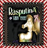 Cabin Fever! - Rasputina