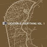 Location Is Everything, Volume 1