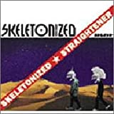 Cover de SKELETONIZED