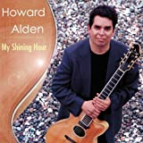Howard Alden: My Shining Hour