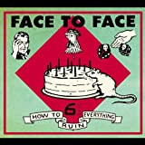 Face To Face How to Ruin Everything (bonus disc) Album Lyrics