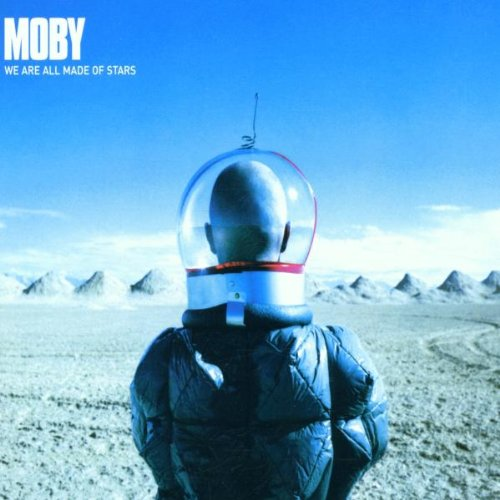 Moby - We Are All Made of Stars - Zortam Music
