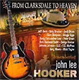 Album cover for From Clarksdale to Heaven - Remembering John Lee Hooker