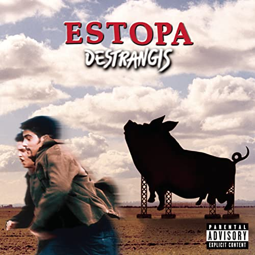 Estopa - Destrangis - Zortam Music