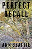 Perfect Recall : New Stories