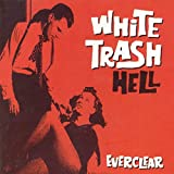 White Trash Hell [EP]