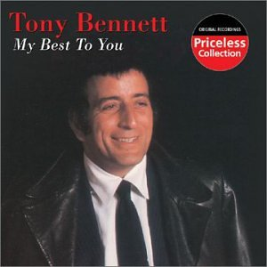 TONY BENNETT - My Best to You - Zortam Music
