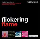 Flickering Flame: The Solo Years, Volume I