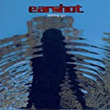 Earshot Letting Go Album Lyrics