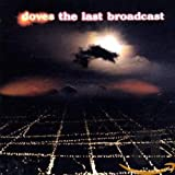 Doves - The Last Broadcast (bonus disc)