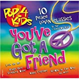 Album cover for Pop 4 Kids: You've Got a Friend