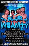 DVD : The Blur of Insanity