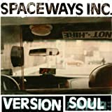 Spaceways Inc.: Version Soul