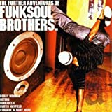 Album cover for The Further Adventures Of Funk Soul Brothers