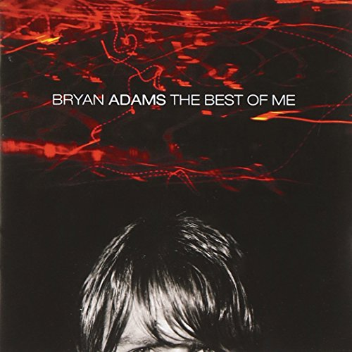 Bryan Adams - The Best of Me - Zortam Music