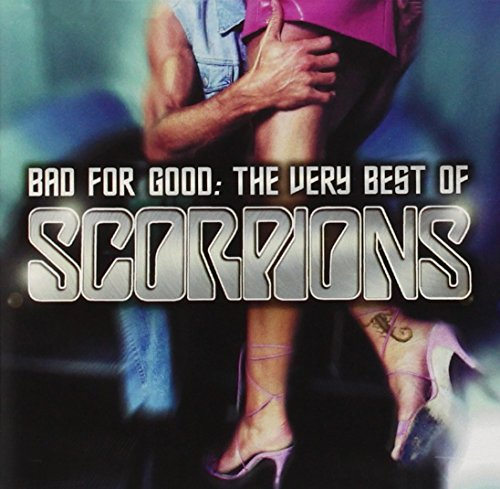Scorpions - Bad For Good  The Very Best Of Scorpions - Lyrics2You