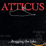 Album cover for Atticus: Dragging the Lake, Volume 1