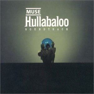 Muse - Hullabaloo soundtrack CD2 - Zortam Music