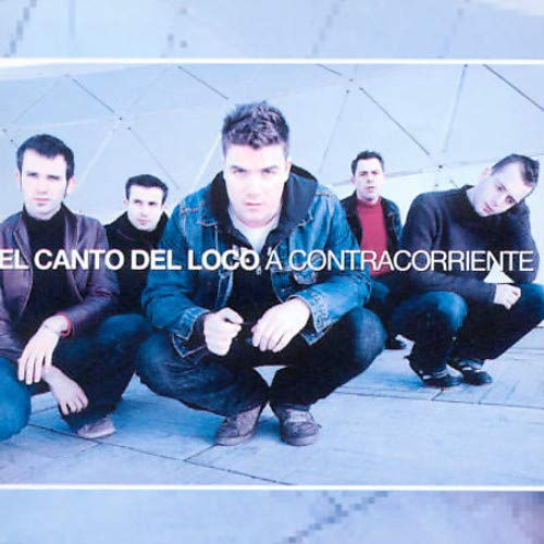 El canto del loco - A Contracorriente - Lyrics2You