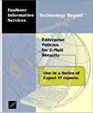 Enterprise Policies for E-Mail Security