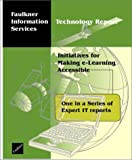 Initiatives for Making e-Learning Accessible