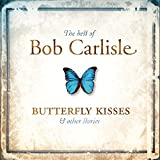 Capa do álbum Best Of: Butterfly Kisses & Other Stories