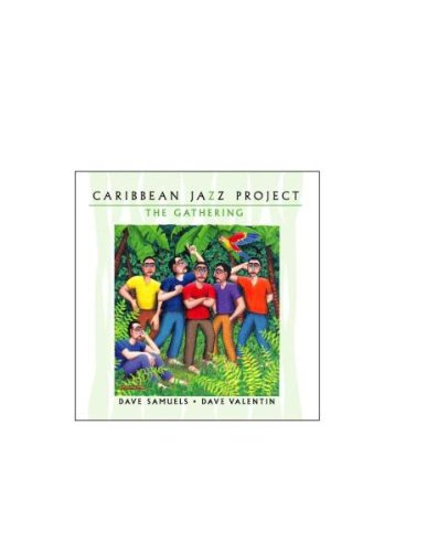 Caribbean Jazz Project: The Gathering