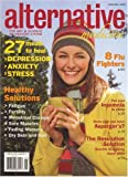 Alternative Medicine [MAGAZINE SUBSCRIPTION]