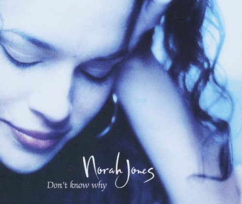 Don't Know Why [UK CD]