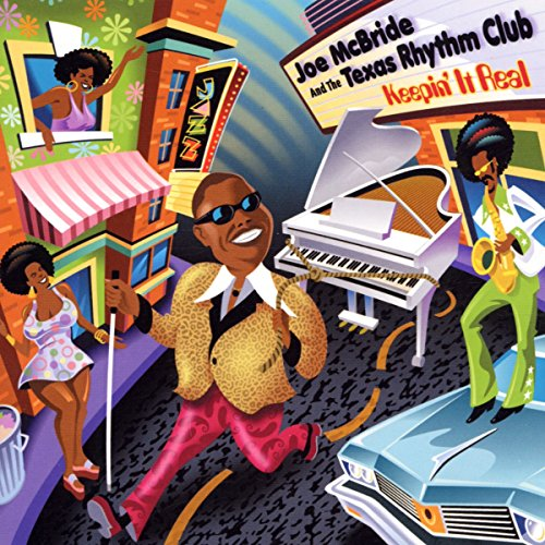Joe McBride & The Texas Rhythm Club: Keepin' It Real