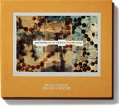 Paul Motian: Holiday for Strings