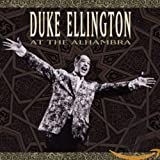 Duke Ellington: Duke Ellington Live at the Alhamabra