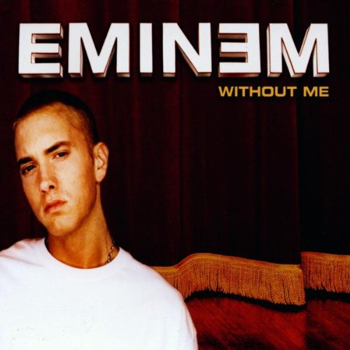 Eminem - Without me - Zortam Music