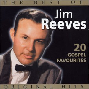 The Best of Jim Reeves: 20 Gospel Favorites