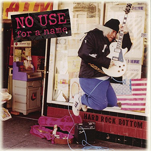 No Use For A Name - Hard Rock Bottom - Zortam Music
