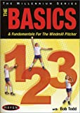 Basics 1-2-3: The Basics & Fundamentals for the Windmill Pitcher - movie DVD cover picture