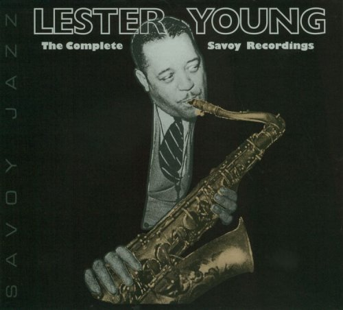 Lester Young: The Complete Savoy Recordings
