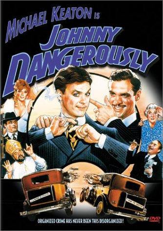 Johnny Dangerously / ������� ������ (1984)