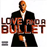Love & a Bullet - Love And A Bullet Album