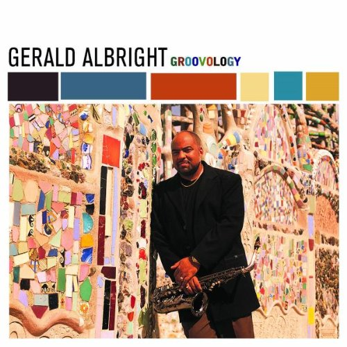 Gerald Albright: Groovology