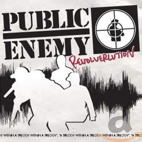 Public Enemy - Revolverlution - Zortam Music