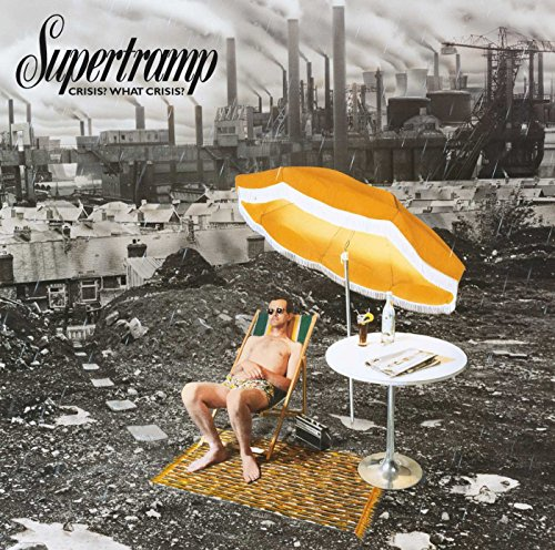 Supertramp - Crisis? What Crisis - Zortam Music